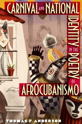 Carnival and National Identity in the Poetry of Afrocubanismo | Florida Scholarship Online