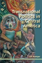 Transnational Politics in Central America$