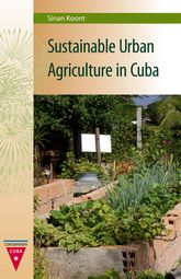 Sustainable Urban Agriculture in Cuba$
