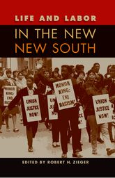 Life and Labor in the New New South$