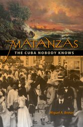 Matanzas – The Cuba Nobody Knows - Florida Scholarship Online