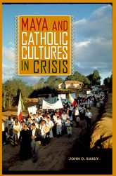 Maya and Catholic Cultures in Crisis$