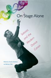 On Stage Alone: Soloists and the Modern Dance Canon