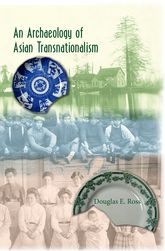 An Archaeology of Asian Transnationalism