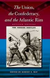 The Union, the Confederacy, and the Atlantic Rim$
