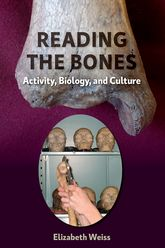 Reading the BonesActivity, Biology, and Culture