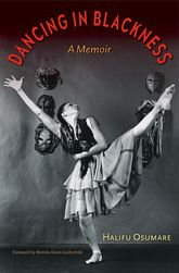 Dancing in BlacknessA Memoir